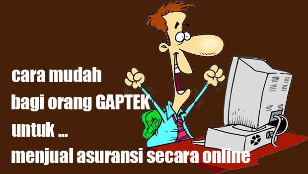 tips gaptek jual asuransi online